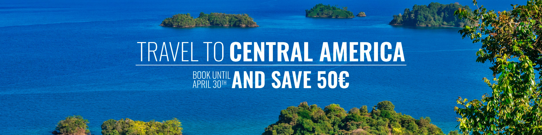 Travel To Central America and Save 50€