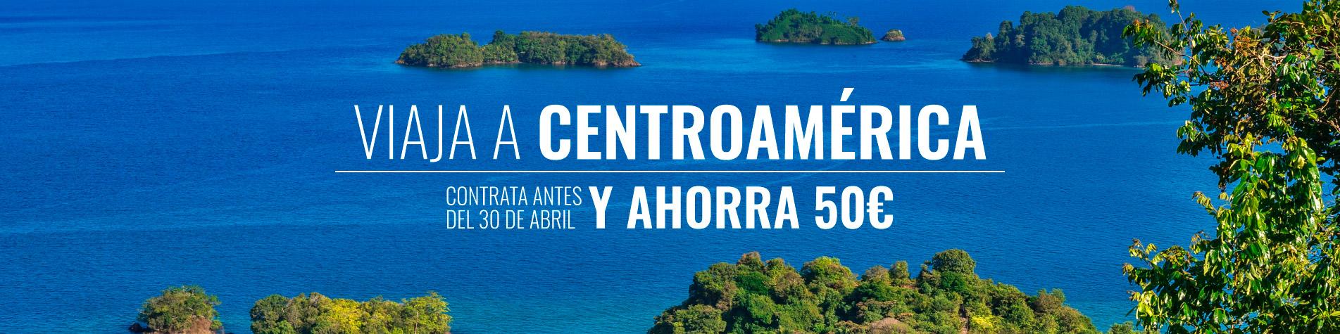 Viaja a Centroamerica y ahorra 50€